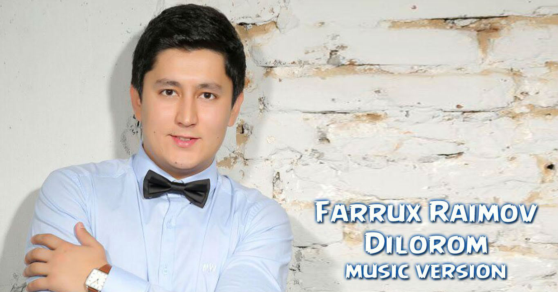 FARRUX RAIMOV MP3 СКАЧАТЬ БЕСПЛАТНО